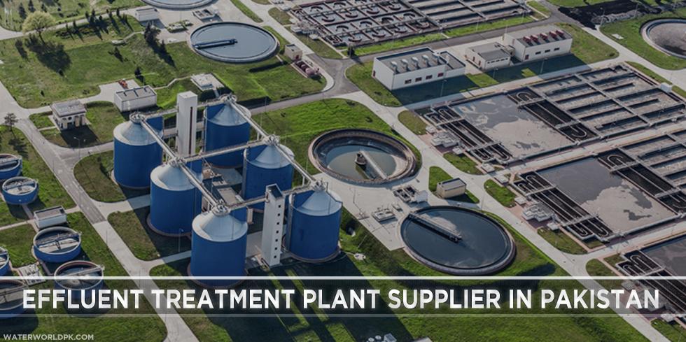 Effluent Treatment Plant Supplier in Pakistan